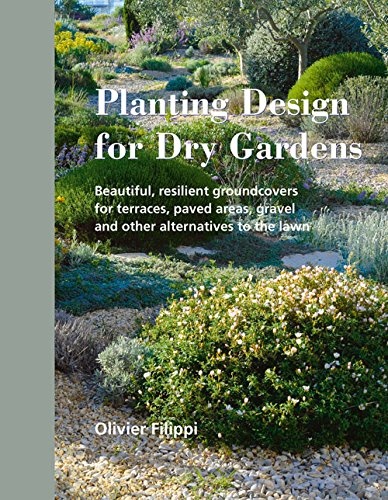 French Author Olivier Filippiu0027s New Work, Planting Design For Dry Gardens  Is A Big Coffee Table Sized Volume. Prominently Display This Book In  Between ...